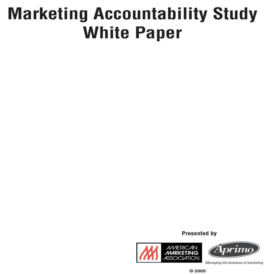 Marketing Accountability Study White Paper